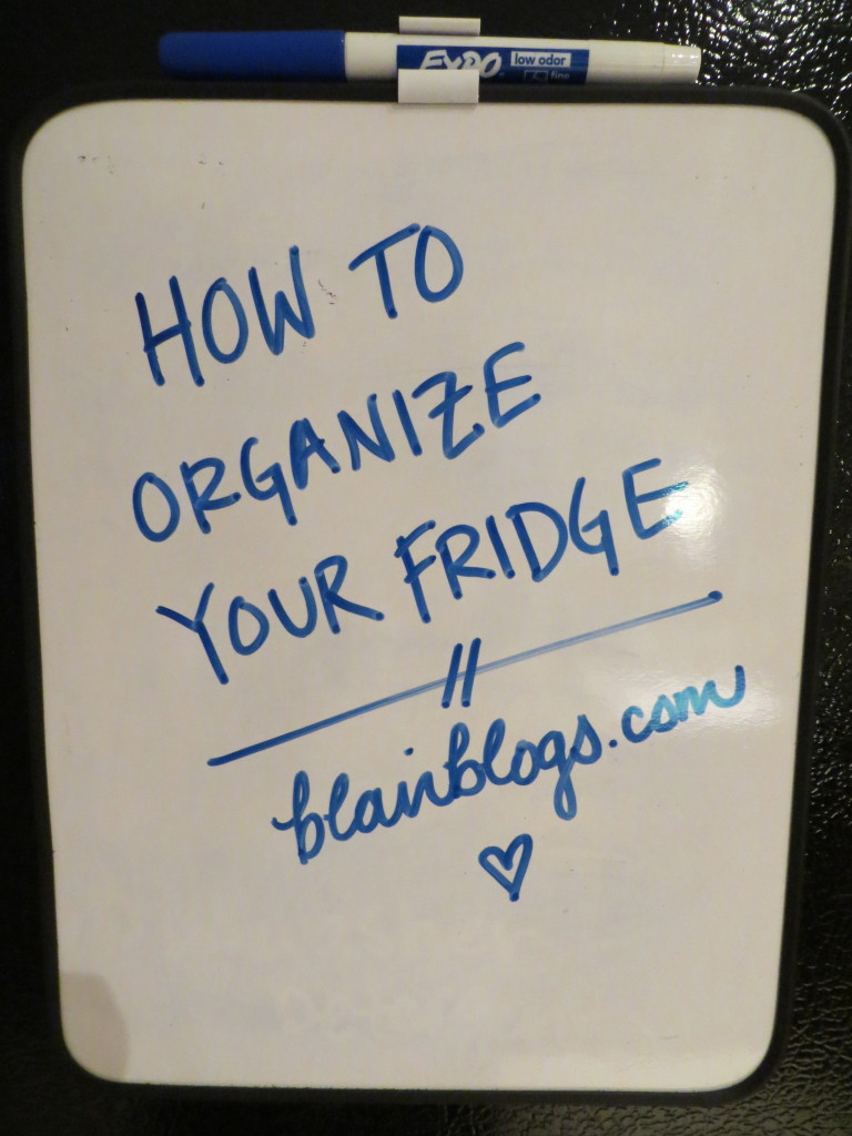 How to organize the fridge | Blair Blogs