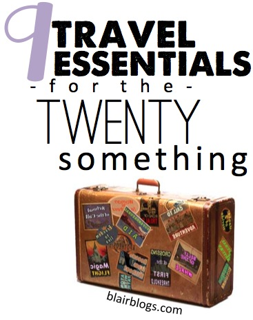 9 Travel Essentials for the Twentysomething | Blair Blogs This is a must read for anyone who travels frequently...or infrequently! Thorough list with links to buy items cheap!