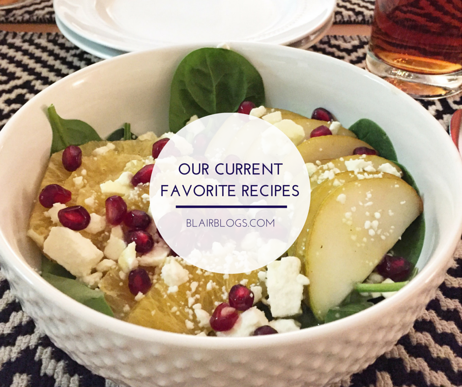 Our Current Favorite Recipes (Recipe Roundup #2) | Blairblogs.com