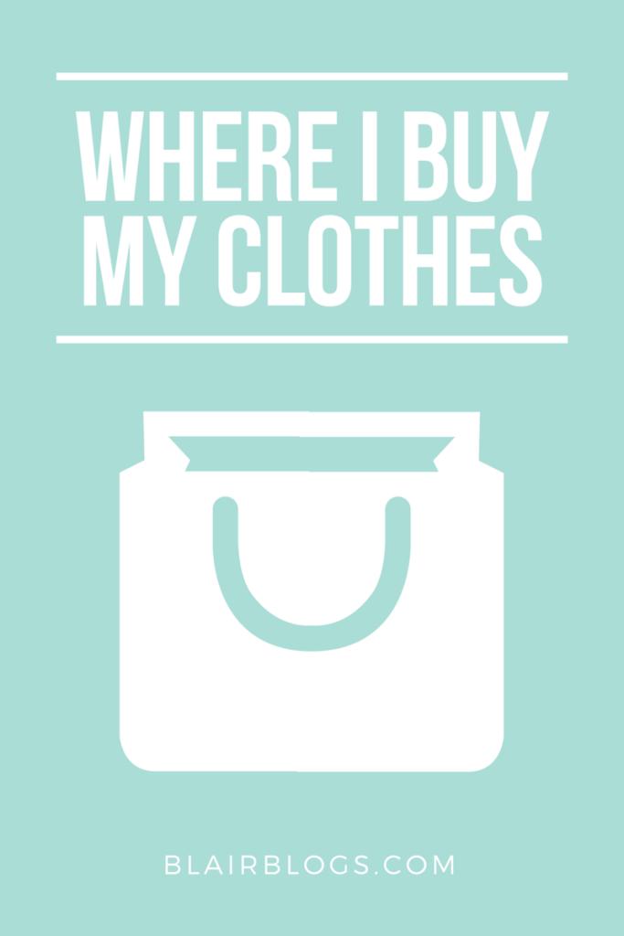 Where I shop for my clothes | Blairblogs.com