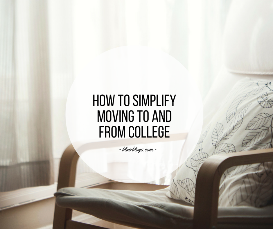 How To Simplify Moving To and From College | EP16 Simplify Everything | BlairBlogs.com