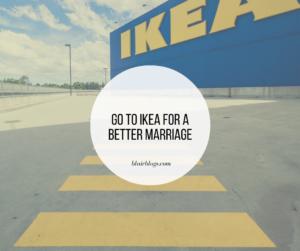Go to Ikea for a Better Marriage | Blairblogs.com