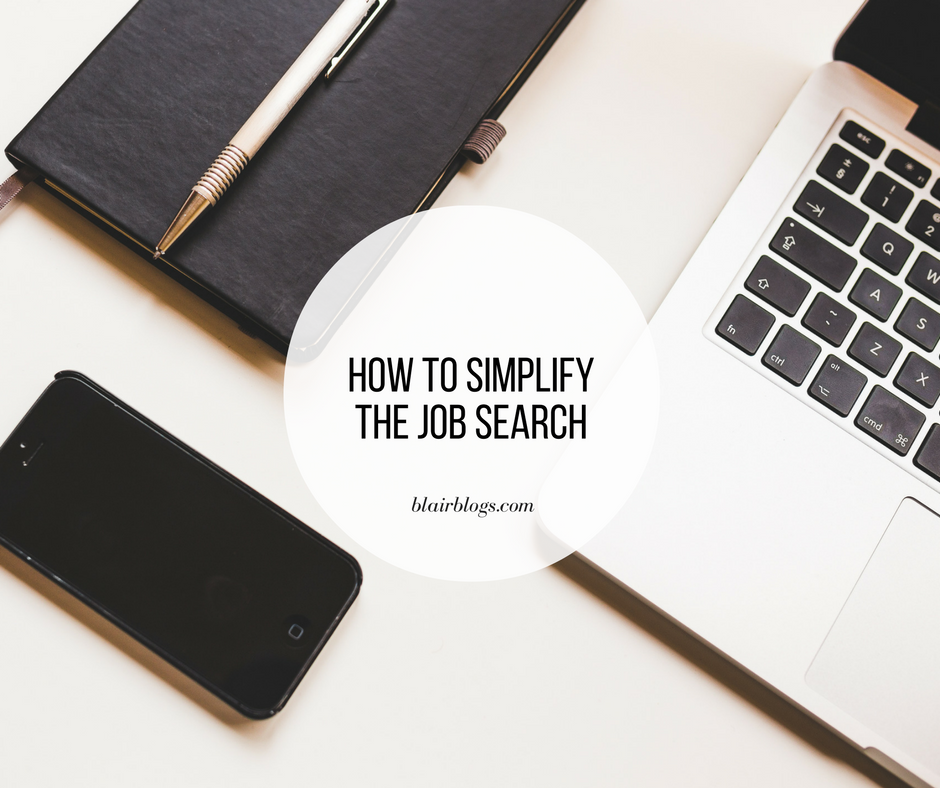 How To Simplify The Job Search | EP26 Simplify Everything | Simplify Everything Podcast | Blairblogs.com