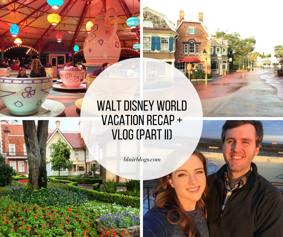 Adults Only Walt Disney World Vacation Recap and Vlog (Part 2) | January 2017 | Blairblogs.com