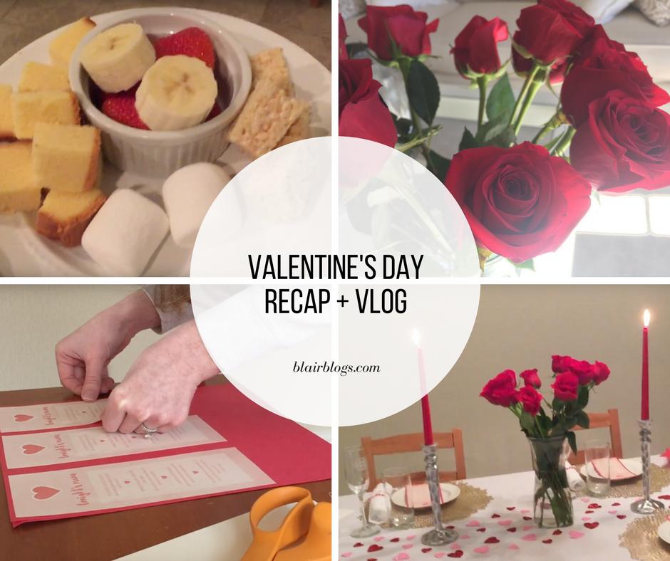 Valentine's Day Recap + Vlog | BlairBlogs.com