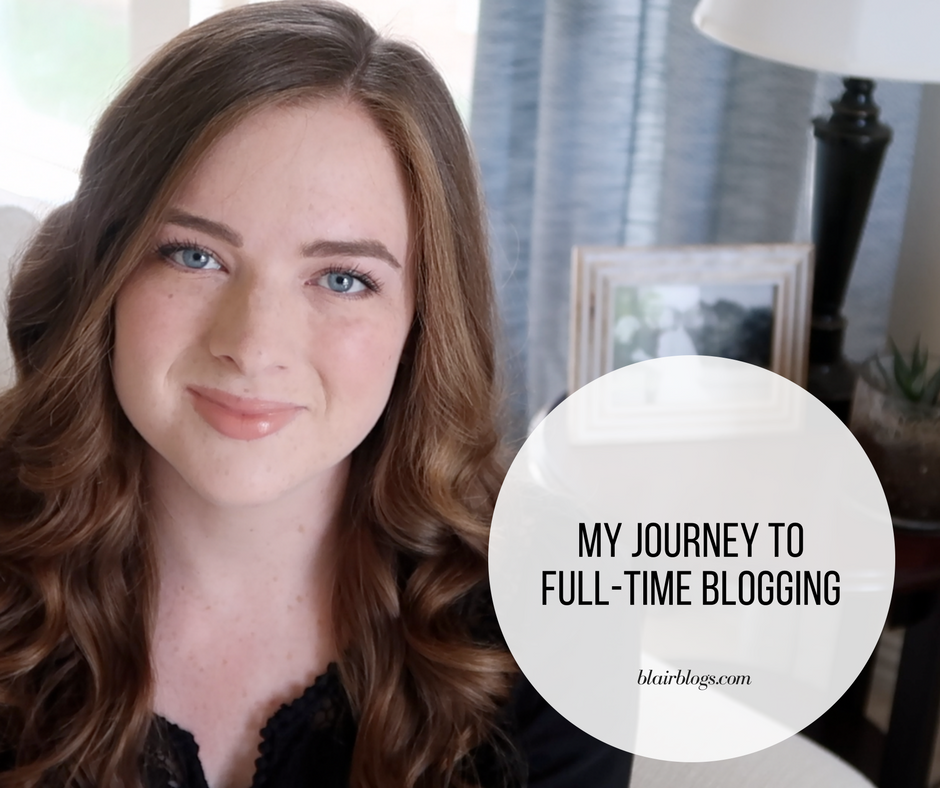 My Journey to Full-Time Blogging | BlairBlogs.com